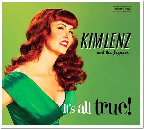 """Kim Lenz and the Jaguars: """"It's al true!""""(2011)"""