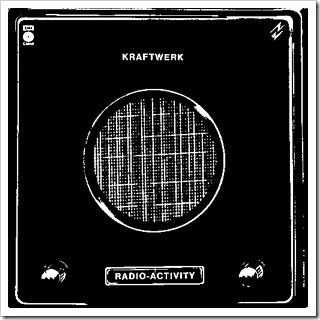 "Karftwerk: ""Radio-Activity"" (1975)"