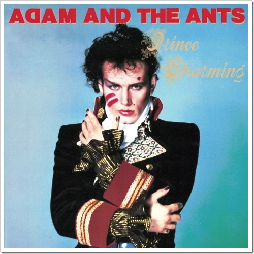 "Adam and The Ants: ""Prince Charming"" (1981)"