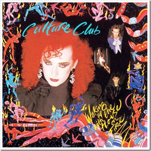 "Culture Club: ""Waking Up With The House On Fire"" (1984)"