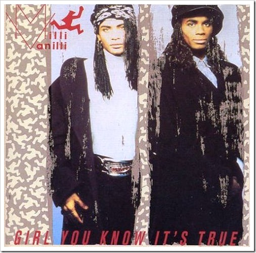 Milli Vanilli: Girl you know it's true (1989)