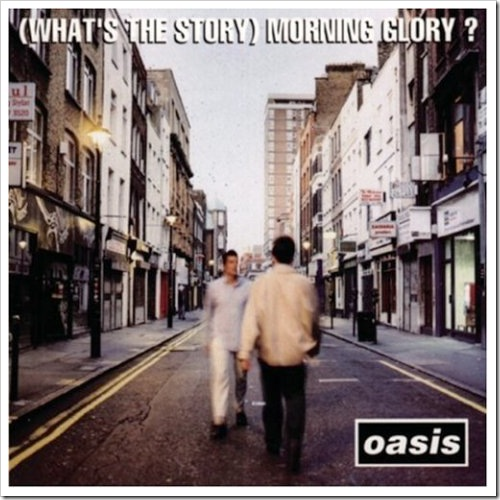 "Oasis: ""(What's the Story) Morning Glory"" (1995)"