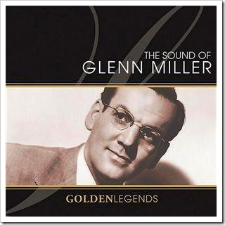 """The Sound of Glenn Miller"" (2006)"