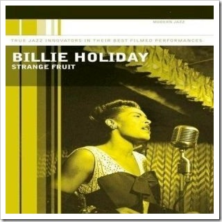 "Billie Holiday: ""Strange Fruit"" (1939)"