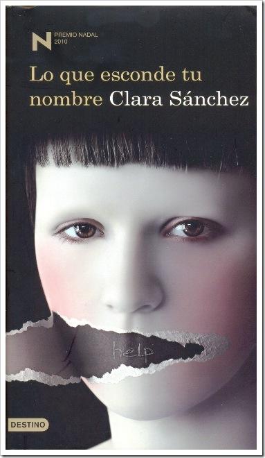 """Clara Sánchez: """"Lo que esconde tu nombre"""""""