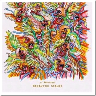 "Of Mntreal, ""Paralytic Stalks"" (2012)"