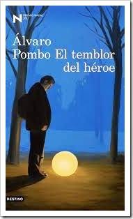 El temblor del héroe, 2012