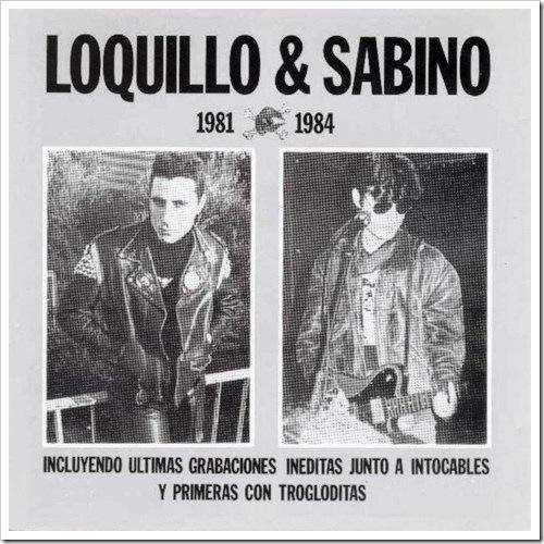 Loquillo & Sabino 1981 1984 (1989)