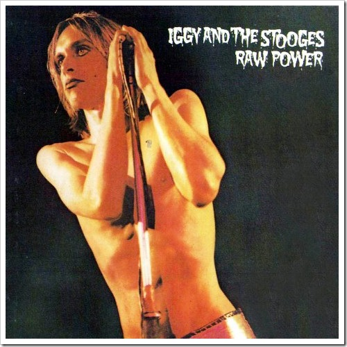 Raw Power, 1973