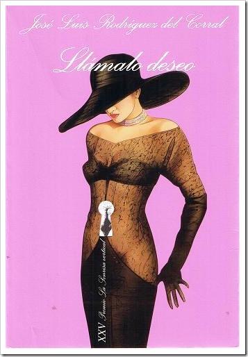 Llámalo deseo, 2003