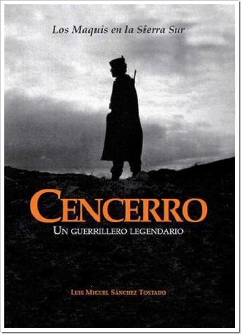 Cencerro, un guerrillero legendario