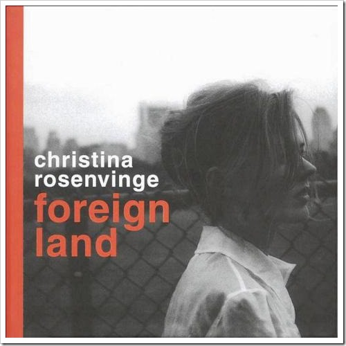 Foreign Land, 2002