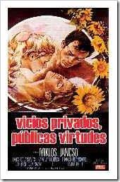 Vicios Privados, Públicas Virtudes, 1976