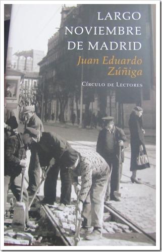 Largo noviembre de Madrid, Juan Eduardo Zúñiga